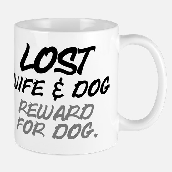 LOST. WIFE AND DOG - REWARD FOR DOG Mug