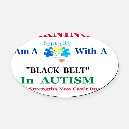 Black Belt S.M.A.A.R.T.Mom Oval Car Magnet