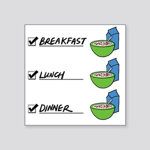 "A Nutritionally Balanced Di Square Sticker 3"" x 3"""