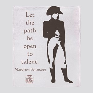 Let the path be open to talent Throw Blanket