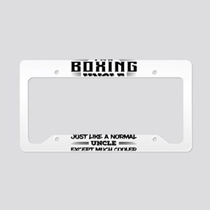 I'm A Boxing Uncle... License Plate Holder