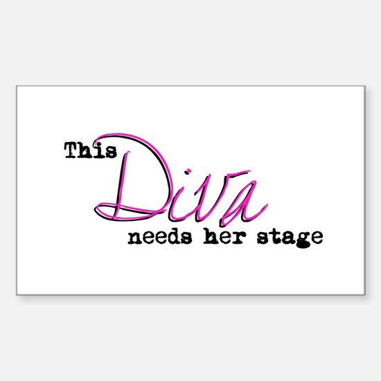 Diva Needs Stage Rectangle Decal