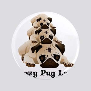 "Crazy Pug Lady 3.5"" Button"