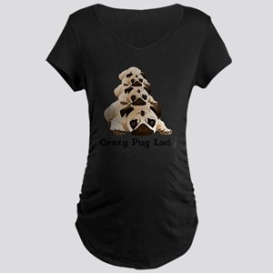 Crazy Pug Lady Maternity Dark T-Shirt