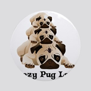 Crazy Pug Lady Round Ornament