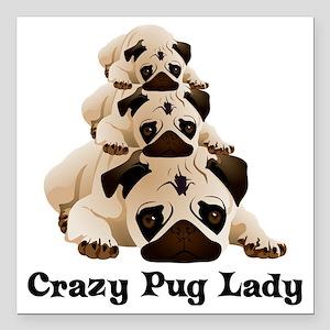 """Crazy Pug Lady Square Car Magnet 3"""" x 3"""""""
