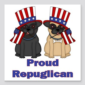 "Proud Repuglican Square Car Magnet 3"" x 3"""