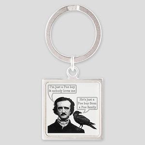 I'm Just A Poe Boy - Bohemian Rhap Square Keychain
