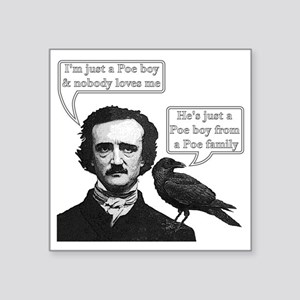 "I'm Just A Poe Boy - Bohemi Square Sticker 3"" x 3"""