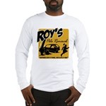 Roy's Pole Removal Long Sleeve T-Shirt