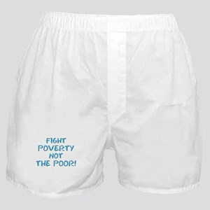 FIGHT POVERTY... Boxer Shorts