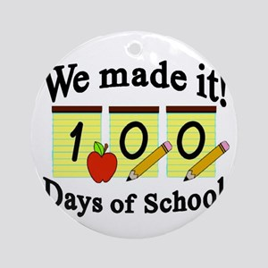 100th Day We made it! Round Ornament
