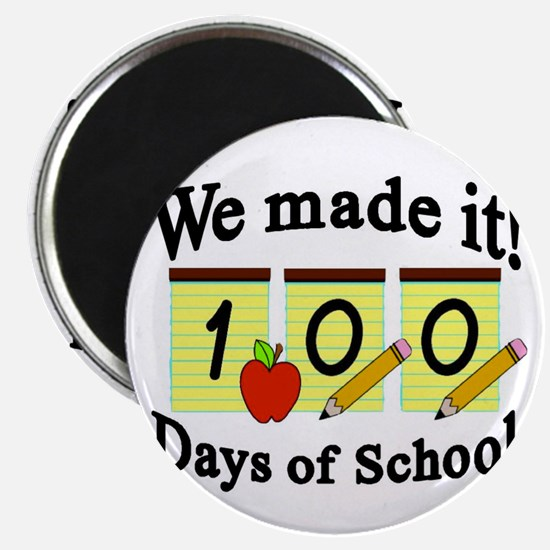 100th Day We made it! Magnet