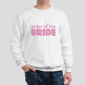 Sister of the Bride Sweatshirt