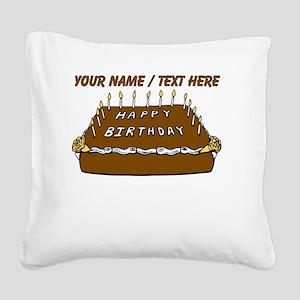 Custom Birthday Cake Square Canvas Pillow