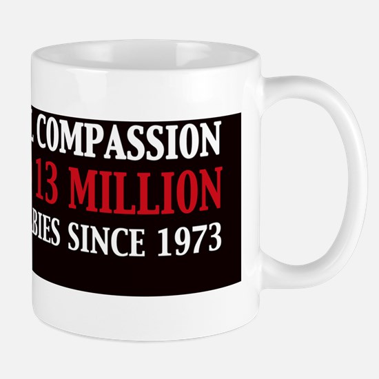 Liberal compassion Killed 13 Million Bl Mug