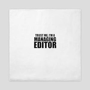 Trust Me, I'm A Managing Editor Queen Duvet