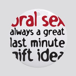 oral sex Round Ornament