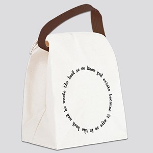 god exists circular argument Canvas Lunch Bag