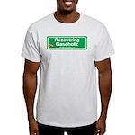 Recovering Gasoholic Light T-Shirt