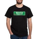 Recovering Gasoholic Dark T-Shirt