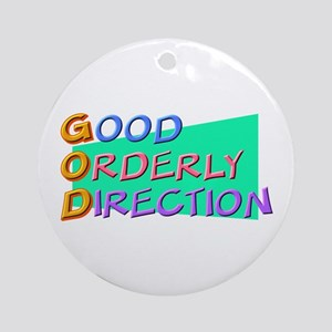 GOD Good Orderly Direction Ornament (Round)