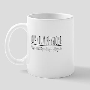 QUANTUM PHYSICIST Mug