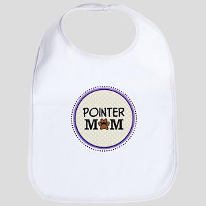 Pointer Dog Mom Bib