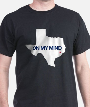 Houston, Texas - On My Mind T-Shirt