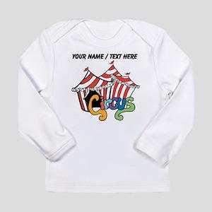 Custom Circus Long Sleeve T-Shirt