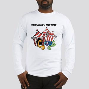 Custom Circus Long Sleeve T-Shirt