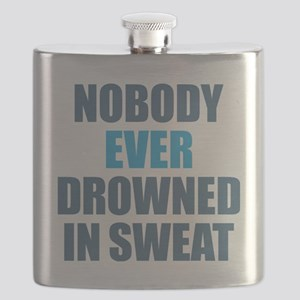 Nobody Ever Drowned in Sweat Flask