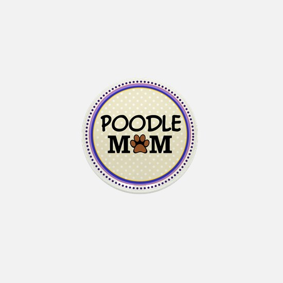 Poodle Dog Mom Mini Button