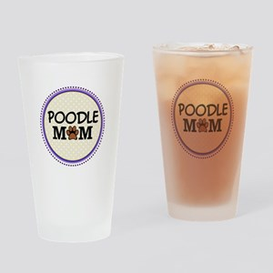 Poodle Dog Mom Drinking Glass