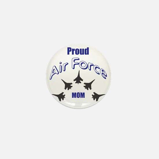 Proud Air Force MOM Mini Button