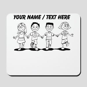 Custom Kids Holding Hands Mousepad