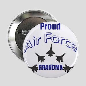 "Proud Air Force Grandma 2.25"" Button"