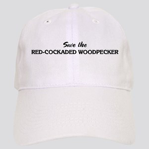 Save the RED-COCKADED WOODPEC Cap