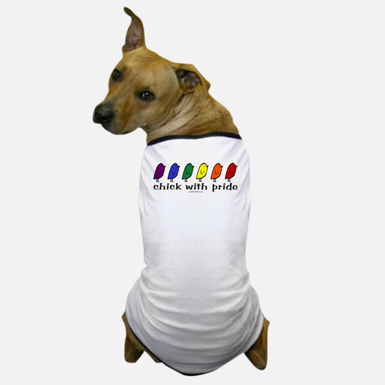Chick with Pride Dog T-Shirt