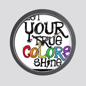 Let Your True Color Shine Wall Clock
