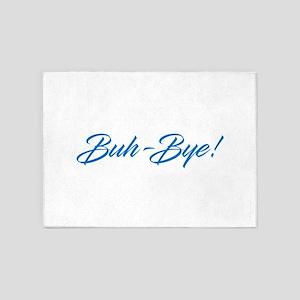 Buh-Bye! 5'x7'Area Rug