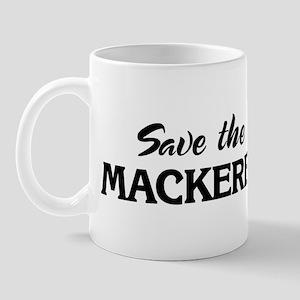Save the MACKEREL Mug
