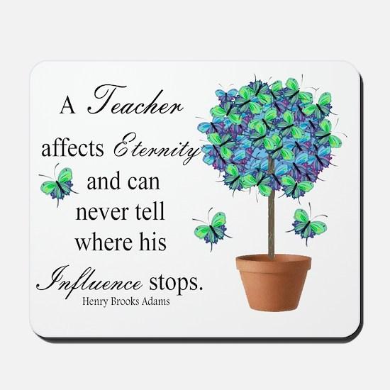 retired teacher quote BUTTERFLIES Mousepad