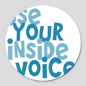 Use Your Inside Voice Round Car Magnet