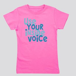 Use Your Inside Voice Girl's Tee