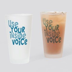 Use Your Inside Voice Drinking Glass
