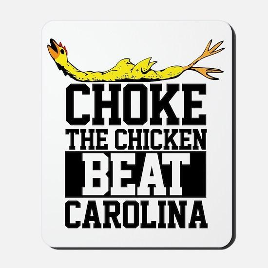 Choke The Chicken Beat South Carolina Mousepad