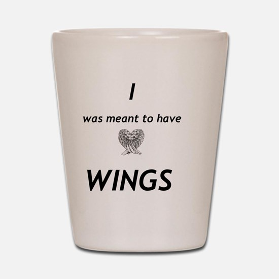 Maximum Ride - I was meant to have wing Shot Glass