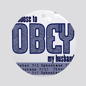Choose to Obey BLUE Round Ornament