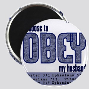 Choose to Obey BLUE Magnet
